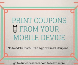 PRINT COUPONSFROM YOUR MOBILE DEVICE