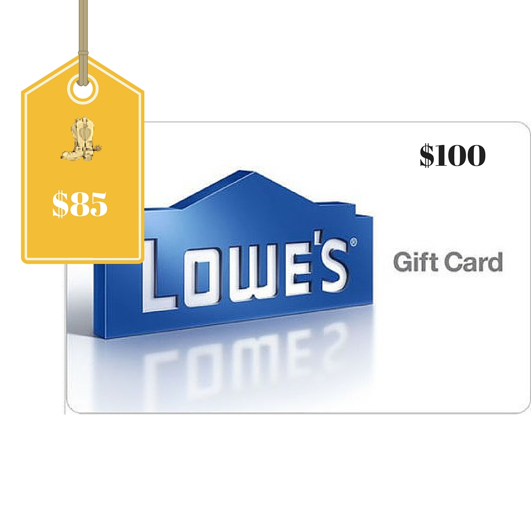 $100 Lowe's Gift Card Only $85