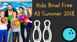 Kid's Bowl Free All Summer Long 2018
