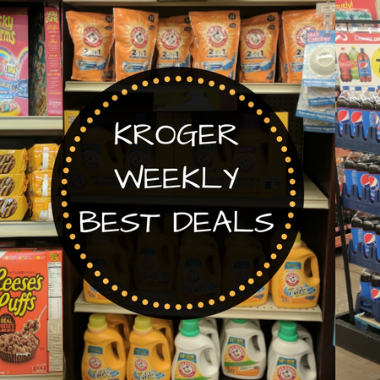 Kroger Weekly Best Deals and Coupon Matchups 10/25 -10/31