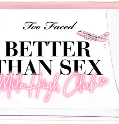 Too Faced 4-Pc. Fly The Sexy Skies Better Than Sex Makeup Set Only $29 Shipped ($72 Value)!