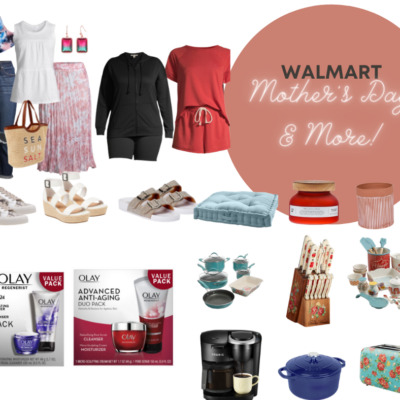 My Favorite Picks for Mother's Day and Beyond at Walmart!